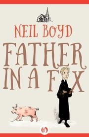 Father in a Fix ebook by Neil Boyd