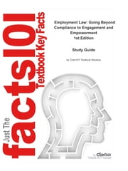 e-Study Guide for: Employment Law: Going Beyond Compliance to Engagement and Empowerment by Rosemarie Feuerbach Twomey, ISBN 9780073026978 ebook by Cram101 Textbook Reviews