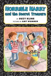 Horrible Harry and the Secret Treasure ebook by Suzy Kline