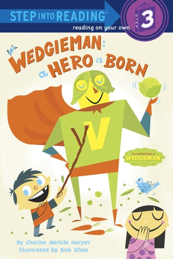 Wedgieman: A Hero Is Born ebook by Charise Mericle Harper