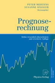 Prognoserechnung ebook by Peter Mertens, Susanne Rässler