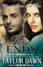 Torn Ends - The Magnolia Series, #3 ebook by Taylor Dawn