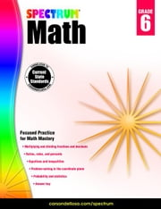 Spectrum Math Workbook, Grade 6 ebook by Spectrum