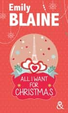 All I Want For Christmas ebook by Emily Blaine