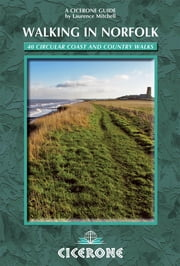 Walking in Norfolk - 40 circular walks ebook by Laurence Mitchell