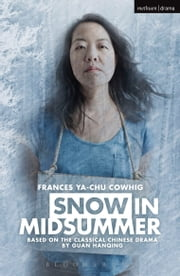 Snow in Midsummer ebook by Frances Ya-Chu Cowhig