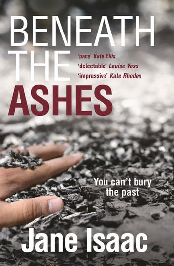 Beneath the Ashes ebook by Jane Isaac