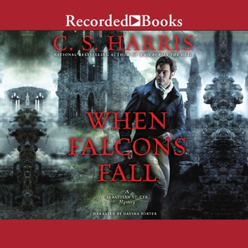 When Falcons Fall audiobook by C.S. Harris