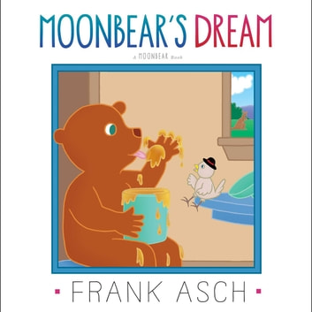 Moonbear's Dream - with audio recording ebook by Frank Asch