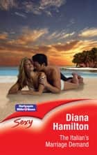 The Italian's Marriage Demand ebook by Diana Hamilton