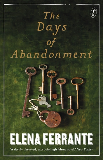The Days of Abandonment ebook by Elena Ferrante