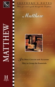 Shepherd's Notes: Matthew ebook by Dana Gould
