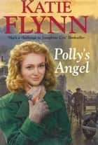 Polly's Angel ebook by Katie Flynn