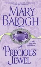A Precious Jewel ebook by Mary Balogh