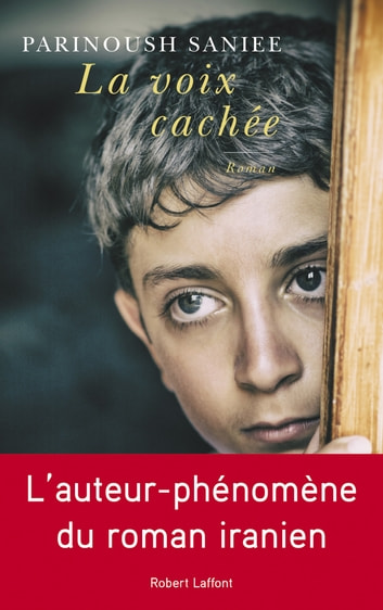 La Voix cachée ebook by Parinoush SANIEE