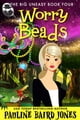 Worry Beads: The Big Uneasy 4 ebook by Pauline Baird Jones
