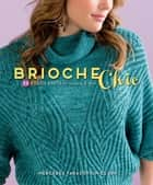 Brioche Chic ebook by Mercedes Tarasovich-Clark
