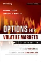 Options for Volatile Markets ebook by Richard Lehman,Lawrence G. McMillan