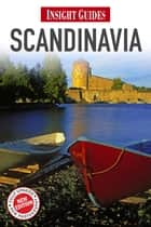 Insight Guides: Scandinavia ebook by Insight Guides