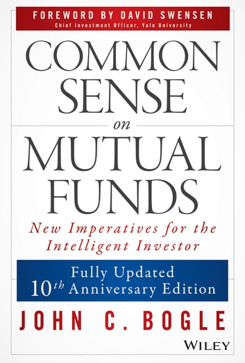 Common Sense on Mutual Funds ebook by John C. Bogle