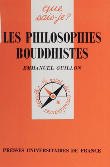 Les Philosophies bouddhistes eBook by Emmanuel Guillon