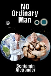 No Ordinary Man ebook by Benjamin Alexander