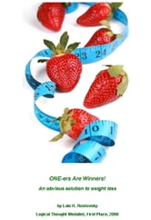 ONE-ers Are Winners: An Obvious Solution to Permanent Weight Loss ebook by Lale H. Rostovsky