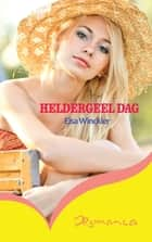 Heldergeel dag ebook by Elsa Winckler