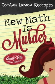 New Math Is Murder ebook by Jo-Ann Lamon Reccoppa