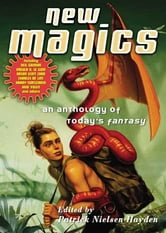 New Magics - An Anthology of Today's Fantasy ebook by