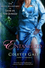 Entangled: An Unexpected Triangle 電子書籍 by Colette Gale