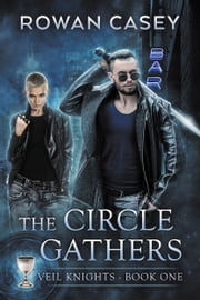 The Circle Gathers ebook by Rowan Casey