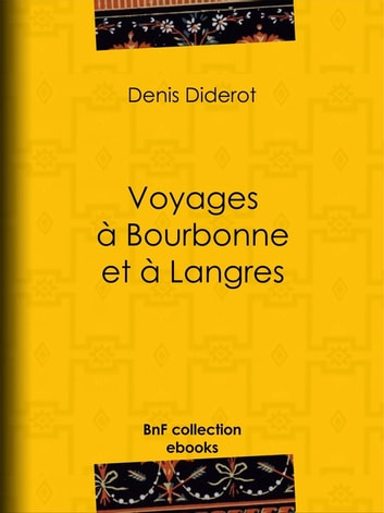 Voyages à Bourbonne et à Langres ebook by Denis Diderot