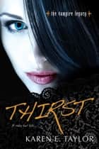 Thirst ebook by Karen E. Taylor