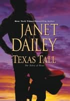 Texas Tall ebook by Janet Dailey