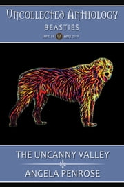 The Uncanny Valley ebook by Angela Penrose