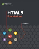 HTML5 Foundations ebook by Matt West