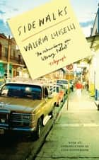 Sidewalks ebook by Valeria Luiselli, PhD, Christina MacSweeney