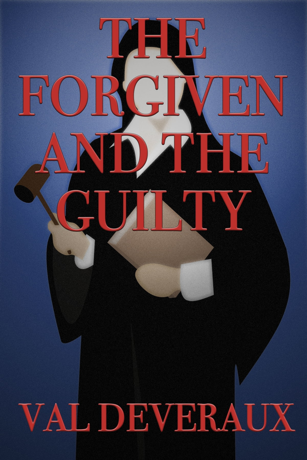 The Forgiven And The Guilty Ebook By Val Deveraux 9780463902875 Rakuten Kobo Greece