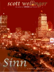 Sinn - A Warren Dennihan Novel ebook by scott wellinger