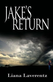 Jake's Return ebook by Liana Laverentz