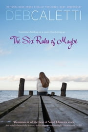 The Six Rules of Maybe ebook by Deb Caletti