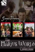 The Marius World Collection, Volume 2 ebook by Joyee Flynn