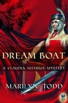 Dream Boat ebook by Marilyn Todd