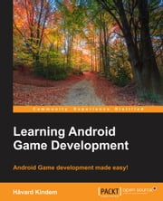 Learning Android Game Development ebook by Havard Kindem