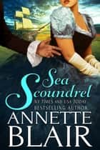 Sea Scoundrel ebook by Annette Blair