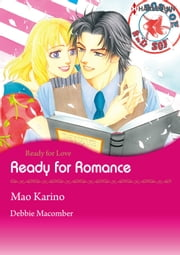 Ready for Romance (Harlequin Comics) - Harlequin Comics ebook by Debbie Macomber,Mao Karino