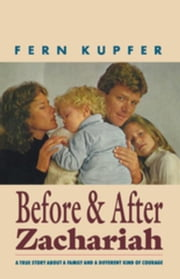 Before and After Zachariah ebook by Kupfer, Fern