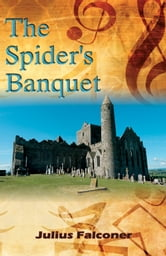 The Spider's Banquet ebook by Julius Falconer