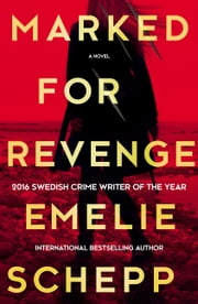 Marked For Revenge ebook by Emelie Schepp